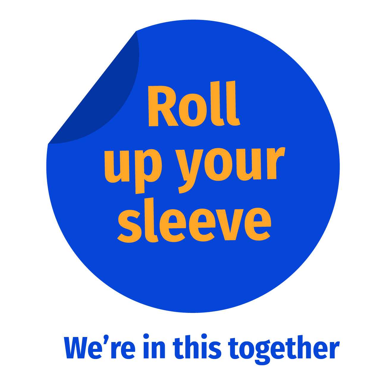 Roll up your sleeve